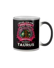 I NEVER SAID I WAS PERFECT - TAURUS Color Changing Mug thumbnail