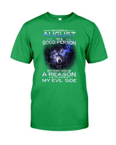 I WAS BORN IN AUGUST - I'M A GOOD PERSON