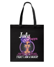 JULY QUEEN IS A MAGIC  Tote Bag thumbnail