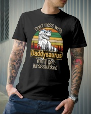 DON'T MESS DADDYSAURUS YOU'LL GET JURASSKICKED Classic T-Shirt lifestyle-mens-crewneck-front-6
