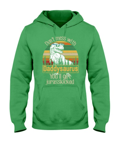 DON'T MESS DADDYSAURUS YOU'LL GET JURASSKICKED