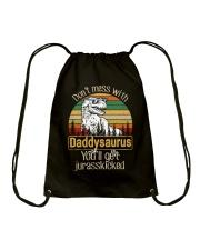 DON'T MESS DADDYSAURUS YOU'LL GET JURASSKICKED Drawstring Bag thumbnail
