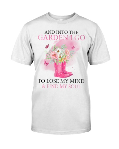 GARDENING LOSE MY MIND AND FIND MY SOUL