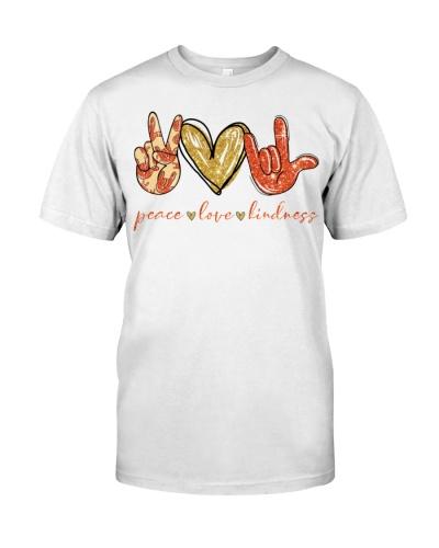 PEACE LOVE KINDNESS - DEAF