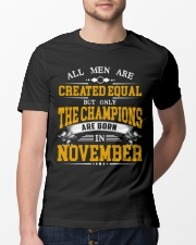 THE CHAMPIONS ARE BORN IN NOVEMBER Classic T-Shirt lifestyle-mens-crewneck-front-13