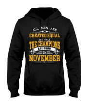 THE CHAMPIONS ARE BORN IN NOVEMBER Hooded Sweatshirt thumbnail