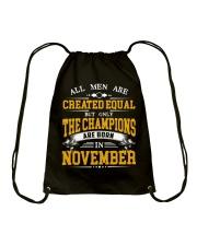 THE CHAMPIONS ARE BORN IN NOVEMBER Drawstring Bag thumbnail
