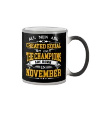 THE CHAMPIONS ARE BORN IN NOVEMBER Color Changing Mug thumbnail
