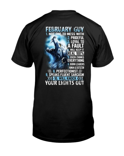 FEBRUARY GUY NOT ONE TO MESS WITH