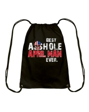 BEST ASSHOLE APRIL MAN EVER Drawstring Bag thumbnail