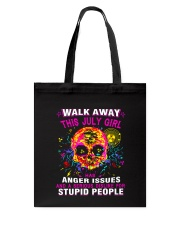 THIS JULY GIRL HAS ANGER ISSUES Tote Bag thumbnail