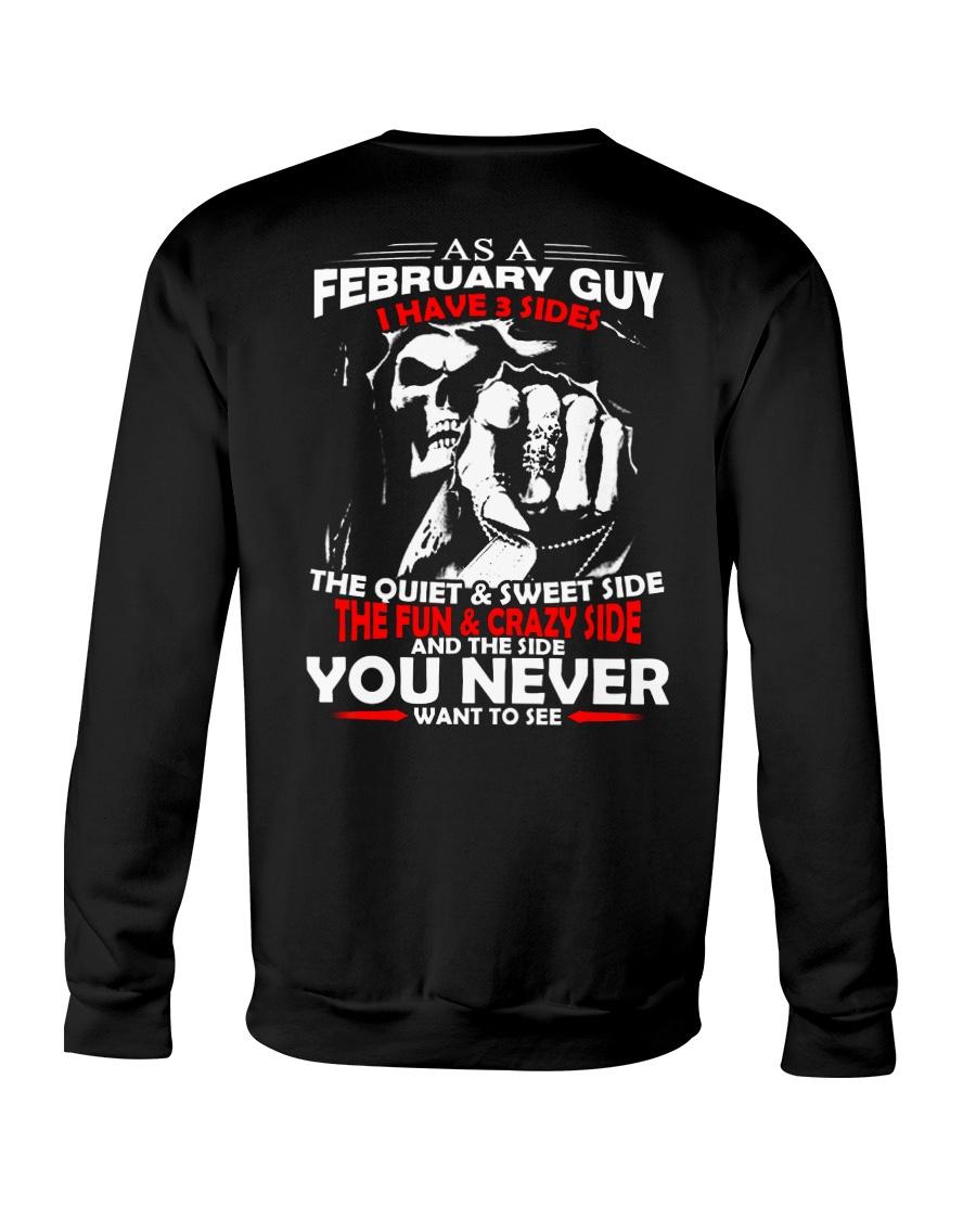 AS A FEBRUARY GUY - I HAVE 3 SIDES Crewneck Sweatshirt