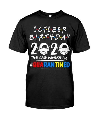 OCTOBER BIRTHDAY 2020 THE ONE WHERE IM QUARANTINED