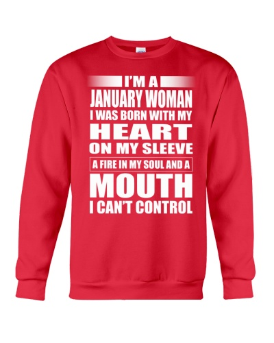 JANUARY WOMAN WAS BORN WITH MY HEART ON MY SLEEVE