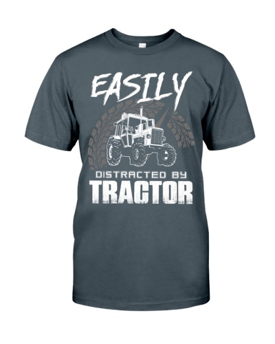 EASILY DISTRACTED BY TRACTOR - FARMER