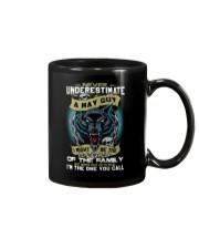 NEVER UNDERESTIMATE A MAY GUY Mug thumbnail