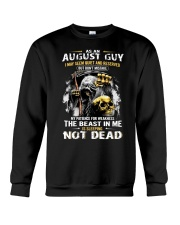 AUGUST GUY MAY SEEM QUIET AND RESERVED Crewneck Sweatshirt thumbnail