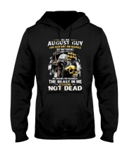 AUGUST GUY MAY SEEM QUIET AND RESERVED Hooded Sweatshirt thumbnail