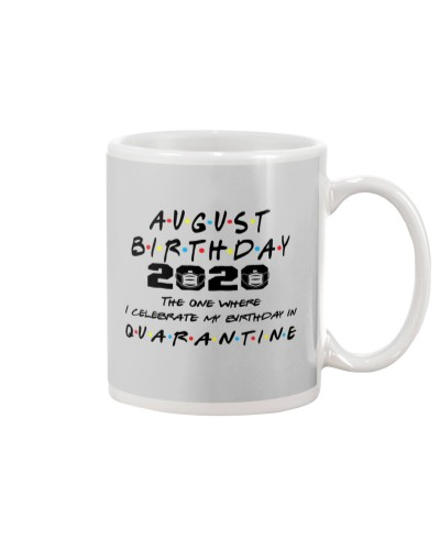 AUGUST BIRTHDAY 2020 CELEBRATE IN QUARANTINE