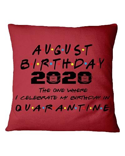 AUGUST BIRTHDAY 2020 CELEBRATE IN QUARANTINE