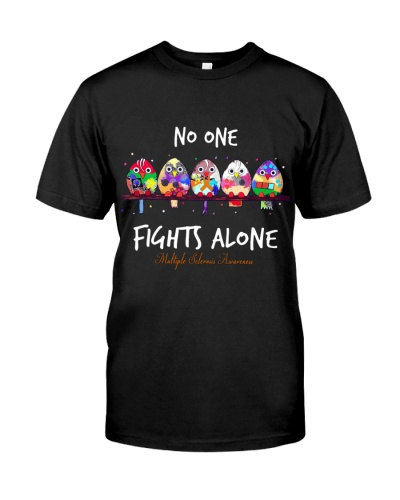 NO ONE FIGHTS ALONE - MULTIPLE SCLEROSIS