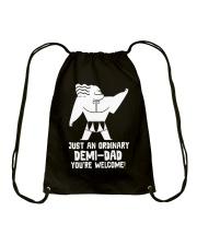 JUST AN ORDINARY DEMI-DAD Drawstring Bag thumbnail