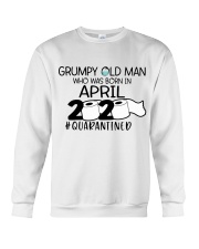 APRIL GRUMPY OLD MAN 2020 QUARANTINED Crewneck Sweatshirt thumbnail