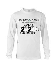 APRIL GRUMPY OLD MAN 2020 QUARANTINED Long Sleeve Tee thumbnail