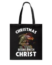 CHRISTMAS BEGINS WITH CHRIST - WARRIOR OF CHRIST Tote Bag thumbnail
