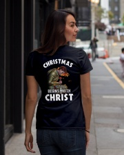 CHRISTMAS BEGINS WITH CHRIST - WARRIOR OF CHRIST Ladies T-Shirt lifestyle-women-crewneck-back-1