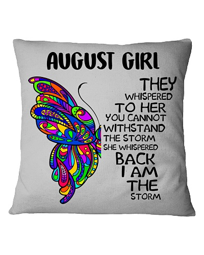 AUGUST GIRL - SHE WHISPERED BACK I AM THE STORM
