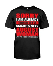 I AM ALREADY TAKEN BY A SMART SEXY AUGUST WOMAN Classic T-Shirt tile