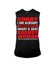 I AM ALREADY TAKEN BY A SMART SEXY AUGUST WOMAN Sleeveless Tee tile
