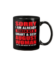 I AM ALREADY TAKEN BY A SMART SEXY AUGUST WOMAN Mug tile
