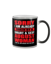 I AM ALREADY TAKEN BY A SMART SEXY AUGUST WOMAN Color Changing Mug tile