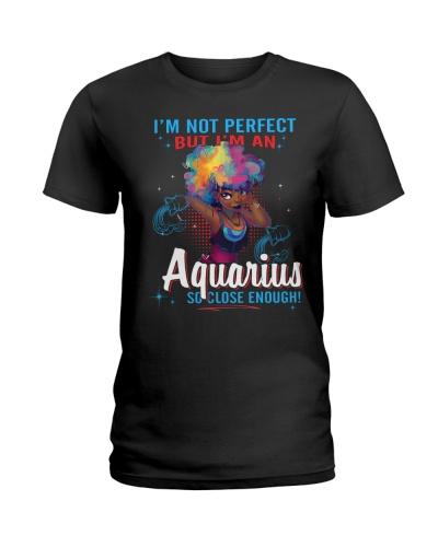 I'M AN AQUARIUS SO CLOSE ENOUGH