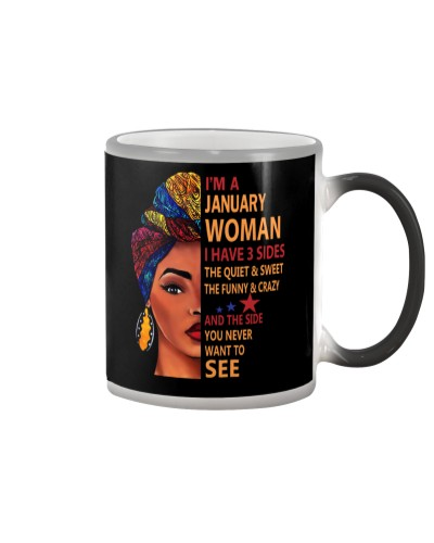 IM A JANUARY WOMAN - I HAVE 3 SIDES