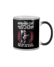 NOVEMBER GUY - WHEN LIFE KNOCKS YOU DOWN Color Changing Mug thumbnail