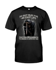 PRAY - WARRIOR OF CHRIST Classic T-Shirt front