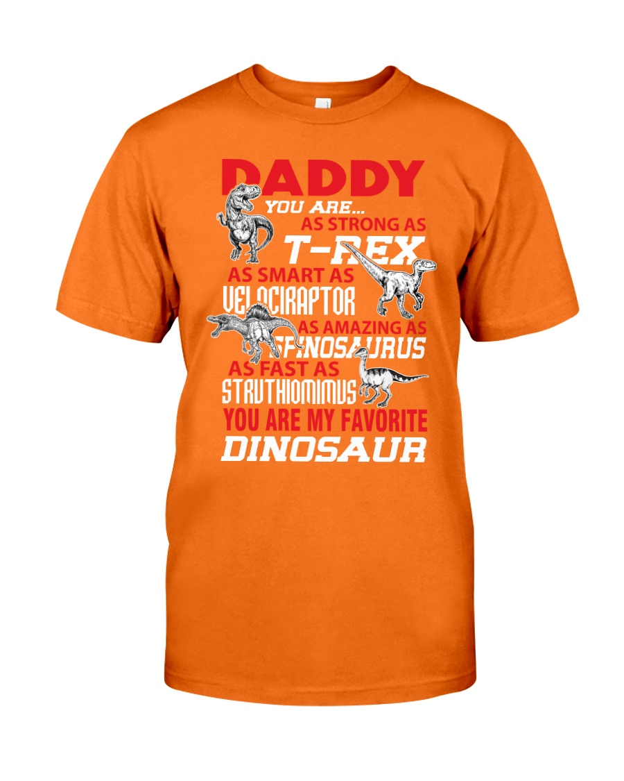 DADDY YOU ARE MY FAVORITE Classic T-Shirt
