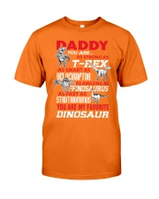 DADDY YOU ARE MY FAVORITE Classic T-Shirt front