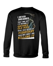 I'D BECOME A GRUMPY OLD MAN WAS BORN IN DECEMBER Crewneck Sweatshirt thumbnail