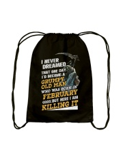I'D BECOME A GRUMPY OLD MAN WAS BORN IN DECEMBER Drawstring Bag back