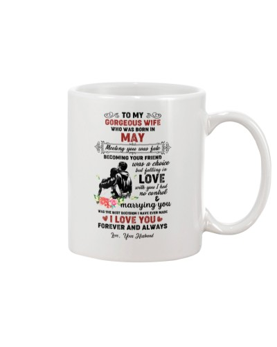 TO MY GORGEOUS WIFE WHO WAS BORN IN MAY