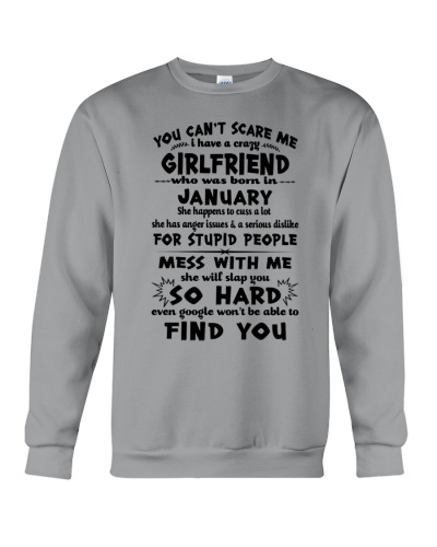 I HAVE CRAZY GIRLFRIEND WHO WAS BORN IN JANUARY