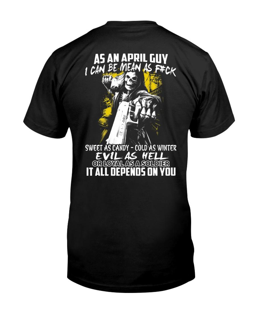 AS AN APRIL GUY Classic T-Shirt