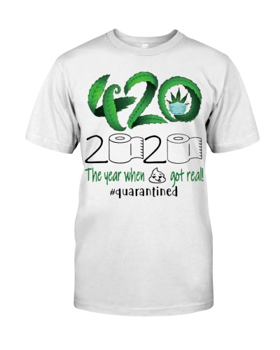 420 STONER 2020 THE YEAR WHEN SHIT GOT REAL