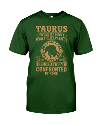 TAURUS - HATED BY MANY