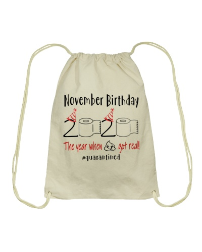 NOVEMBER BIRTHDAY 2020 THE YEAR WHEN SHIT GOT REAL