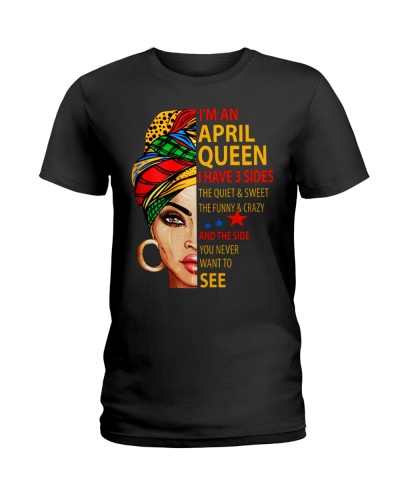 I'M AN APRIL QUEEN - I HAVE 3 SIDES